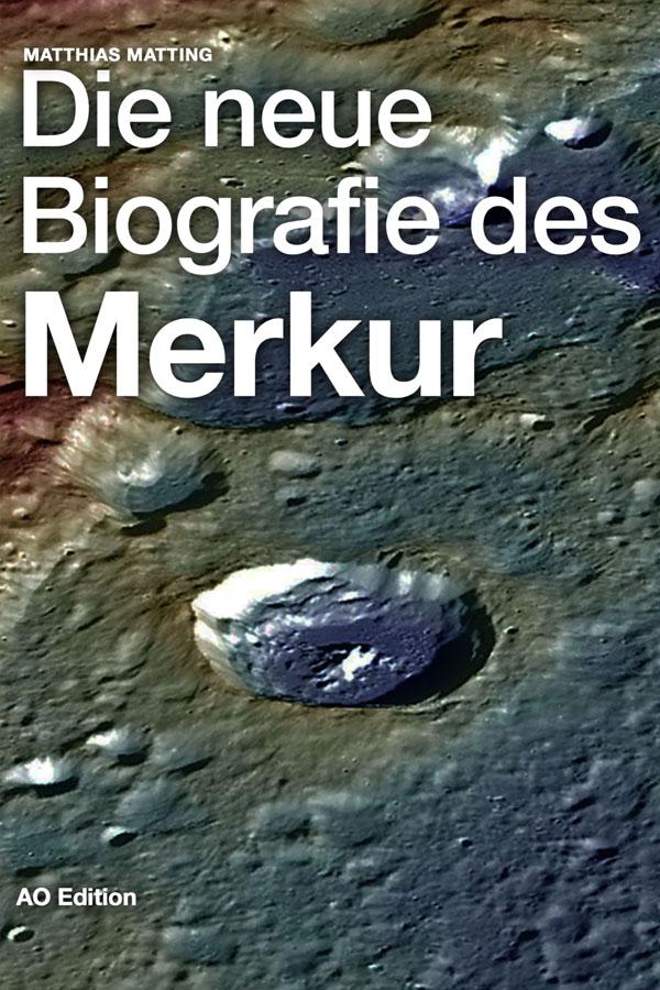 Die neue Biografie des Merkur